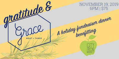 Gratitude and Grace; A Holiday Fundraiser Dinner Benefitting City Greens