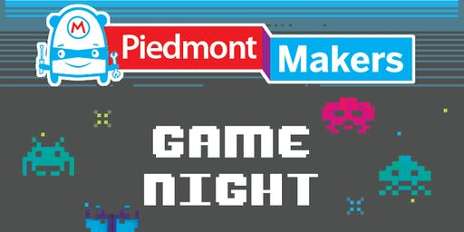 Piedmont Maker's Game Night