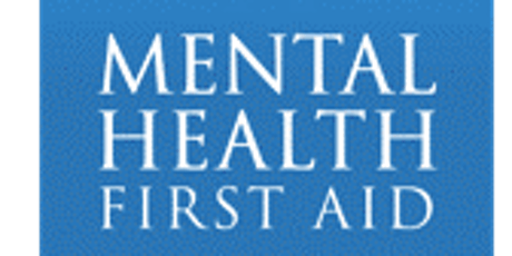MENTAL HEALTH FIRST AID - CoC Partners (2 Day Training) South County Location tickets