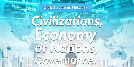 Civilizations, Economy of Nations, Governance.