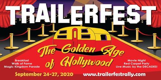 Trailerfest Hollywood Vintage Trailer Rally