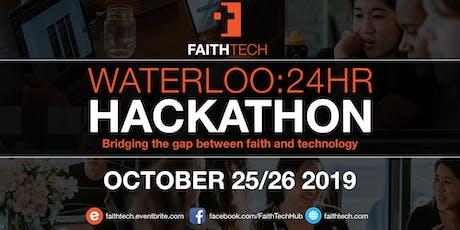 FaithTech Waterloo 24H Hackathon tickets