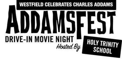 AddamsFest Drive-in Movie Night