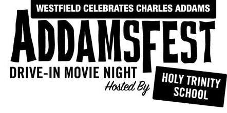 AddamsFest Drive-in Movie Night