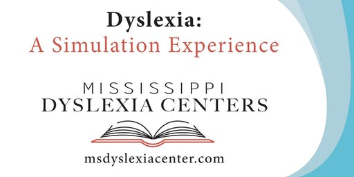 Dyslexia: A Simulation Experience