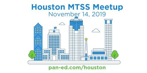 Houston MTSS Meetup