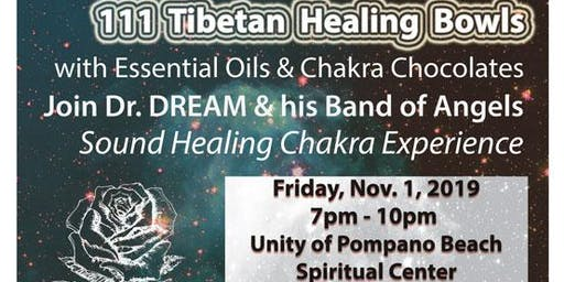 111 Healing Bowls, Essential Oils & Chocolate Experience, Pompano Beach, FL