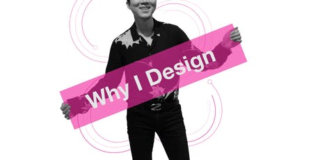 Why I Design 2019 at Museum of Vancouver tickets