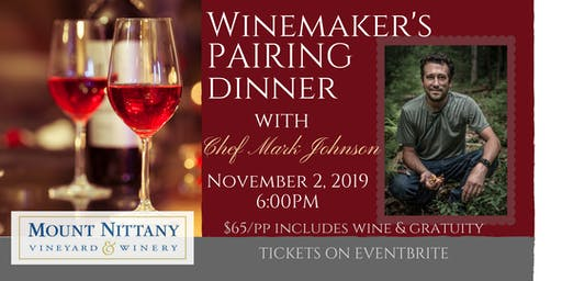 Winemaker's Pairing Dinner with Chef Mark Johnson