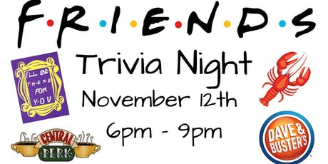 Friends Trivia Dave and Buster's Myrtle Beach tickets