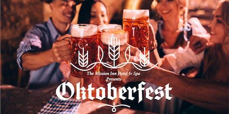 Mission Inn Hotel and Spa's Oktoberfest Celebration tickets
