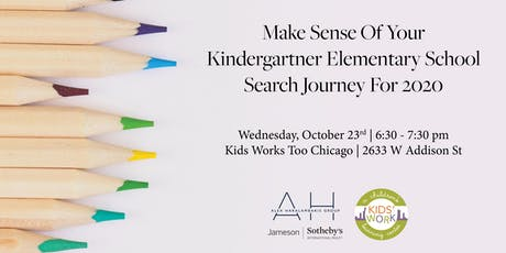 MAKE SENSE OF YOUR KINDERGARTNER ELEMENTARY SCHOOL SEARCH JOURNEY FOR 2020 tickets