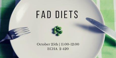 Fad Diets tickets