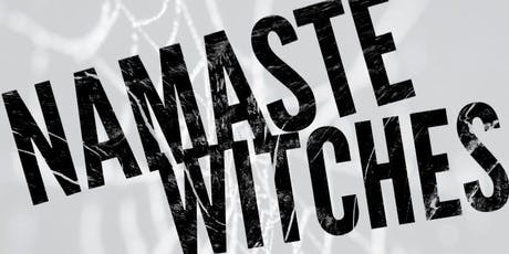 Namaste Witches tickets