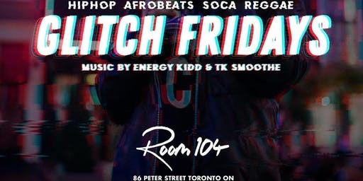AfroBeats at Glitch Fridays