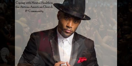 Faith-based Mental Health and Empowerment Conference with Willie Moore, Jr. tickets