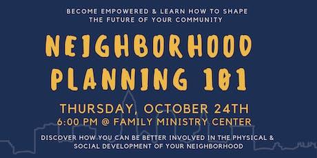 Neighborhood Planning 101 tickets