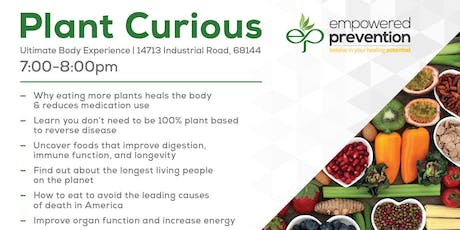 Plant Curious: The Healing Benefits of Eating More Plants tickets