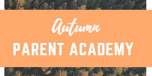 DUSD Autumn Parent Academy