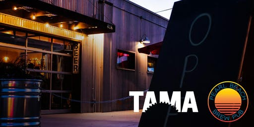TAMA After Hours at Pearl Beach Brew Pub