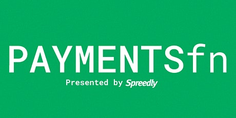 PAYMENTSfn 2020 - Presented by Spreedly tickets