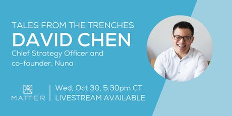 Tales from the Trenches: David Chen, Chief Strategy Officer of Nuna tickets