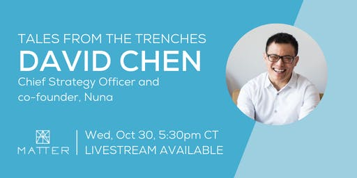 Tales from the Trenches: David Chen, Chief Strategy Officer of Nuna