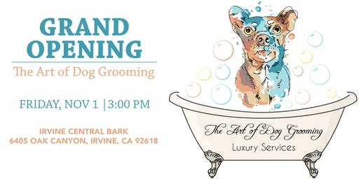 The Art of Dog Grooming Grand Opening