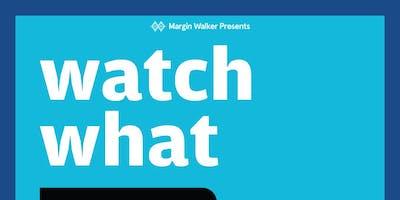 """Margin Walker presents: """"Watch What Crappens"""" Live Podcast @ The North Door"""