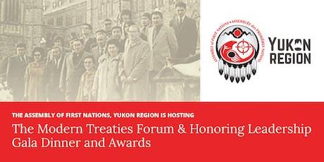 AFN Yukon Region hosts the Modern Treaties Forum & Honoring Leadership  tickets
