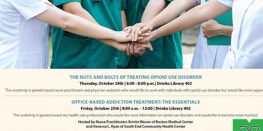 Office Based Addiction Treatment: The Essentials