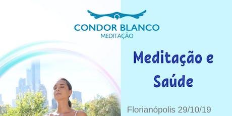 Meditação e Saúde - para conquistar paz e energia ingressos