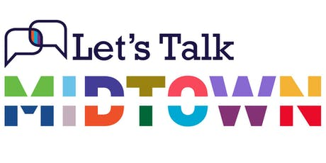 Let's Talk Midtown: District Update tickets