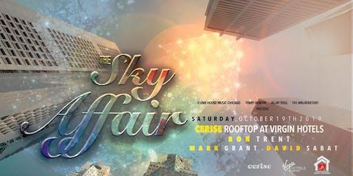 Sky Affair Rooftop Party: The Legendary Ron Trent x Mark Grant x David Sabat. House Music.
