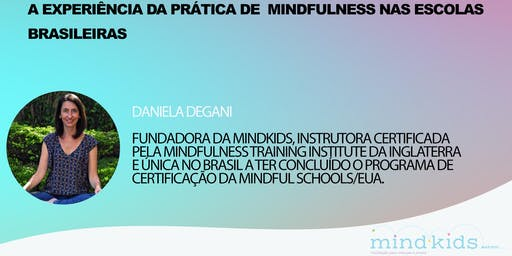 A experiência da prática Mindfulness  em escolas brasileiras