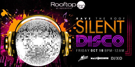 Silent Disco October with DJ XO | DJ Mizzo| DJ MalFunkShun tickets