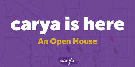 carya is here - An Open House tickets