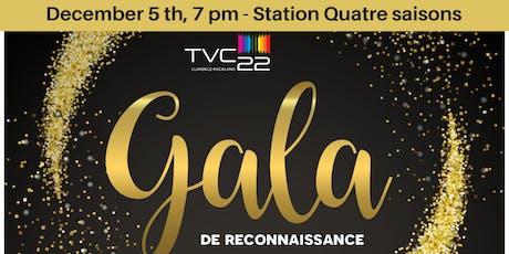 Gala de reconnaissance TVC22 billets