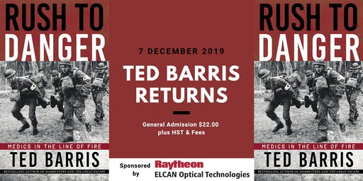 Ted Barris: Rush to Danger