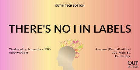 Out in Tech Boston | There's No I in Labels at Amazon tickets