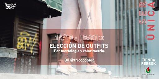 Elección de outfits.
