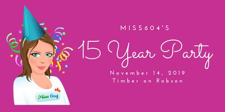 #Miss604Party tickets