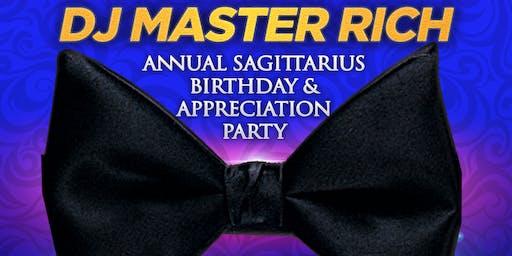 DJ MASTER RICH ANNUAL SAGITTARIUS BIRTHDAY & APPRECIATION PARTY