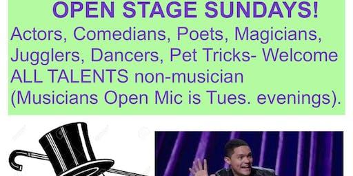 OPEN STAGE for ALL TALENTS Non Musician - Comics, Poets, Actors, Magicians