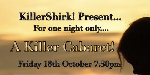 KillerShirk! Cabaret