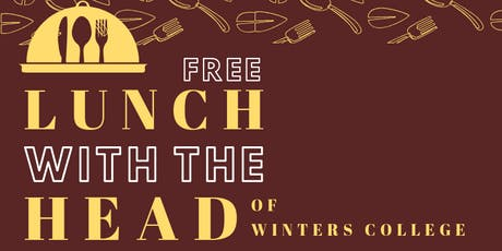 Lunch With the Head of Winters College tickets