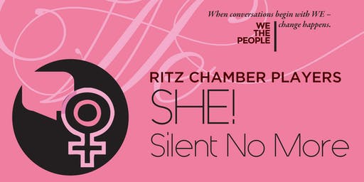 Ritz Chamber Players: She! Is Silent No More
