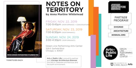 Notes on Territory by Anna Martine Whitehead tickets