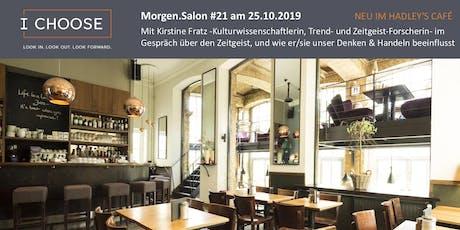 Morgen.Salon #21: Mit Kirstine Fratz im Gespräch zum Zeitgeist Tickets