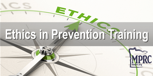 Ethics in Prevention Training- Bemidji